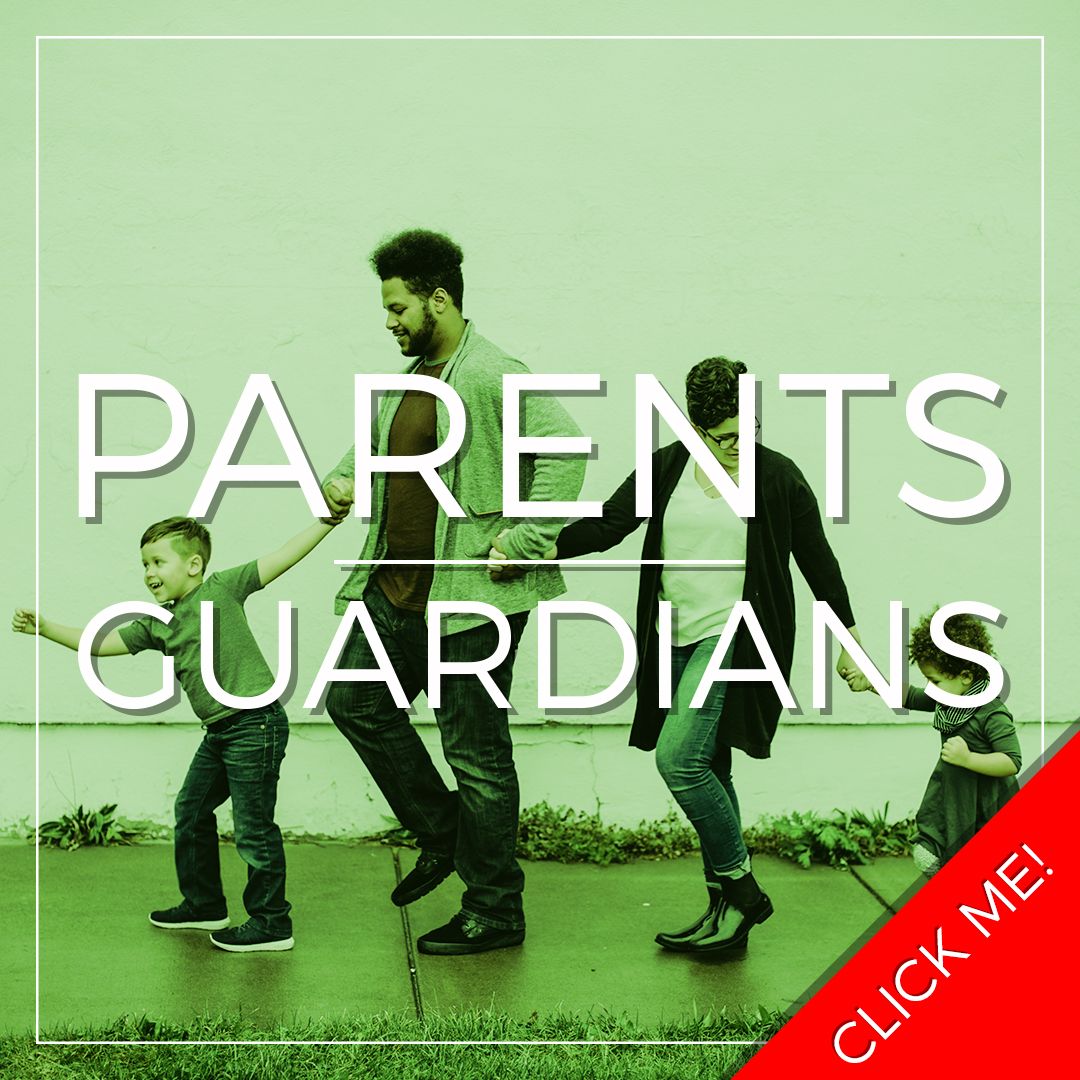 Parents and Guardians